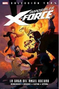 IMPOSIBLES X-FORCE #03: LA SAGA DEL ANGEL OSCURO