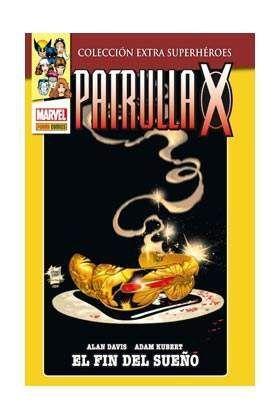 PATRULLA-X EL FIN DEL SUEÑO