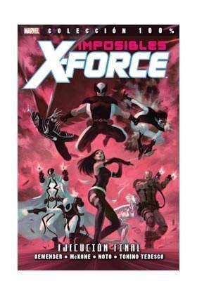 IMPOSIBLES X-FORCE #05. EJECUCIÓN FINAL