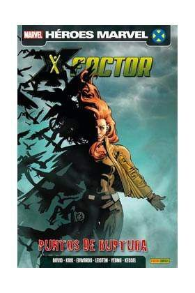 X-FACTOR VOL.2 #05. PUNTOS DE RUPTURA