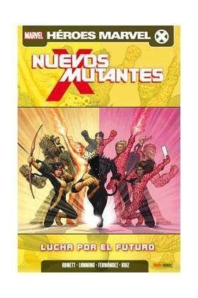 NUEVOS MUTANTES #06. LUCHA POR EL FUTURO