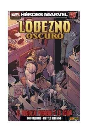 LOBEZNO OSCURO #06. EL ORGULLO PRECEDE A LA CAIDA