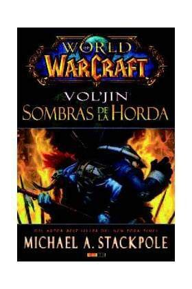 WORLD OF WARCRAFT. VOL´JIN: SOMBRAS DE LA HORDA