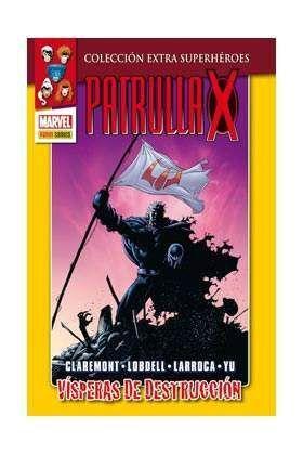 LA PATRULLA-X. VISPERAS DE DESTRUCCION