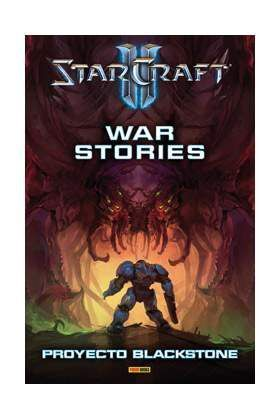 STARCRAFT. WAR STORIES: PROYECTO BLACKSTONE