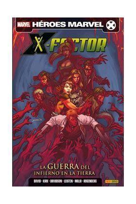 X-FACTOR VOL.2 #06. LA GUERRA DEL INFIERNO EN LA TIERRA