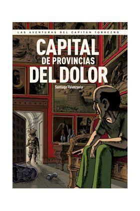 CAPITAN TORREZNO #05. CAPITAL DE PROVINCIAS DEL DOLOR (PANINI)