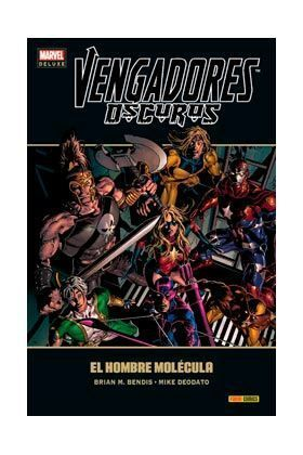 VENGADORES OSCUROS #02: EL HOMBRE MOLECULA (MARVEL DELUXE)