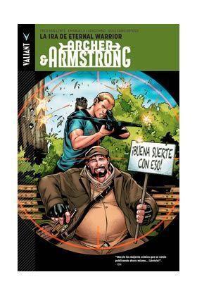 ARCHER & ARMSTRONG #02. LA IRA DE ETERNAL WARRIOR