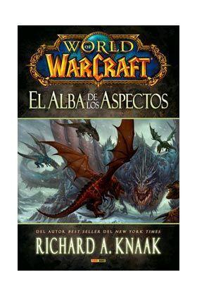 WORLD OF WARCRAFT. EL ALBA DE LOS ASPECTOS