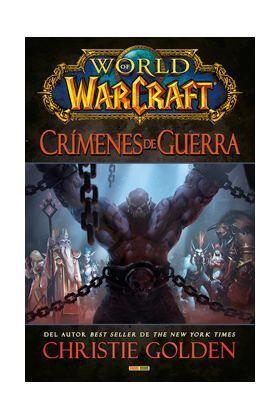 WORLD OF WARCRAFT. CRIMENES DE GUERRA