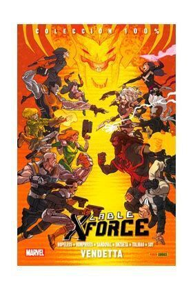 CABLE Y X-FORCE #03. VENDETTA 100% MARVEL