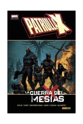PATRULLA-X. LA GUERRA DEL MESIAS