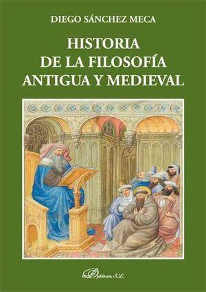 HISTORIA DE LA FILOSOFIA ANTIGUA Y MEDIEVAL