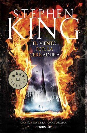 STEPHEN KING: LA TORRE OSCURA 08. EL VIENTO POR LA CERRADURA (BOLSILLO)