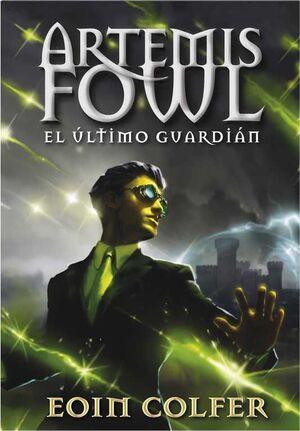 ARTEMIS FOWL 8: EL ULTIMO GUARDIAN