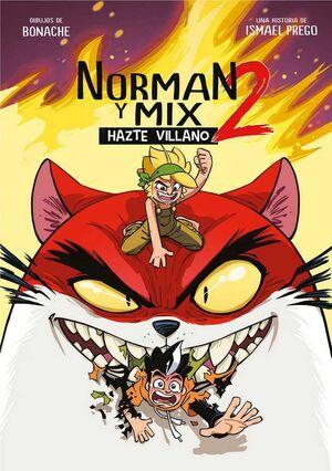 NORMAN Y MIX 2. HAZTE VILLANO