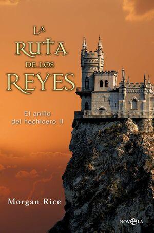 LA RUTA DE LOS REYES: EL ANILLO DEL HECHICERO II
