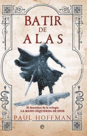 BATIR DE ALAS (LA MANO IZQUIERDA DE DIOS 3)