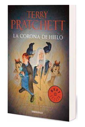 TERRY PRATCHETT: LA CORONA DE HIELO (MUNDODISCO 38) DEBOLSILLO