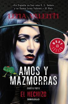 AMOS Y MAZMORRAS IV: EL HECHIZO (DBS)