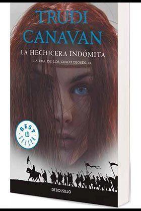 LA ERA DE LOS CINCO DIOSES #02. LA HECHICERA INDOMITA (DEBOLSILLO)