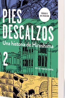 PIES DESCALZOS. UNA HISTORIA DE HIROSHIMA #02 (DEBOLSILLO)
