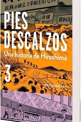 PIES DESCALZOS. UNA HISTORIA DE HIROSHIMA #03 (DEBOLSILLO)