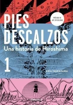 PIES DESCALZOS. UNA HISTORIA DE HIROSHIMA #01 (DEBOLSILLO)