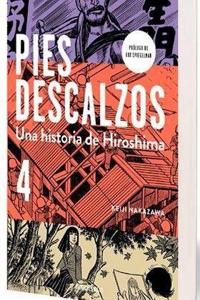 PIES DESCALZOS. UNA HISTORIA DE HIROSHIMA #04 (DEBOLSILLO)