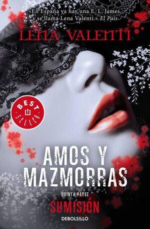 AMOS Y MAZMORRAS V: SUMISION (DEBOLSILLO)