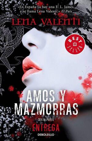 AMOS Y MAZMORRAS VI: ENTREGA (DEBOLSILLO)