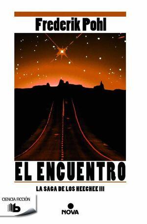 LOS ANALES DE LOS HEECHEE III: EL ENCUENTRO