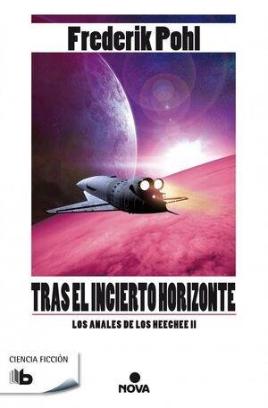 LOS ANALES DE LOS HEECHEE II: TRAS EL INCIERTO HORIZONTE