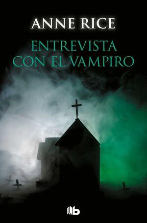 ENTREVISTA CON EL VAMPIRO. CRONICAS VAMPIRICAS 1 (BOLSILLO)