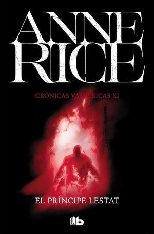 CRONICAS VAMPIRICAS VOL. 11: EL PRINCIPE LESTAT (BOLSILLO)