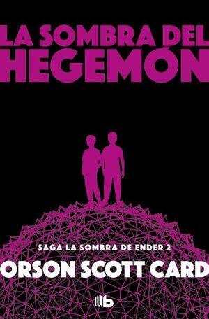 LA SOMBRA DE HEGEMON (SAGA LA SOMBRA DE ENDER 2 - ED BOLSILLO)