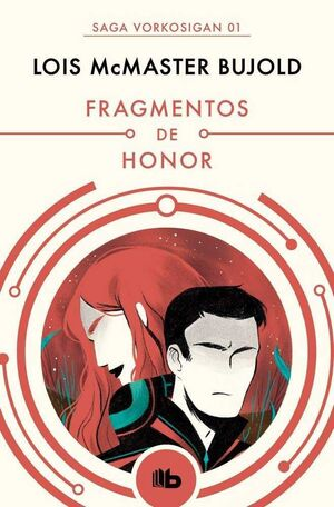 VORKOSIGAN 01. FRAGMENTOS DE HONOR
