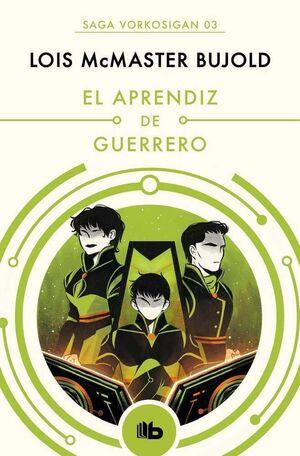 VORKOSIGAN 02. EL APRENDIZ DE GUERRERO