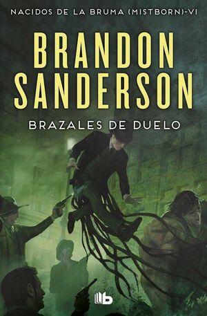 NACIDOS DE LA BRUMA #06. BRAZALES DE DUELO (BOLSILLO)
