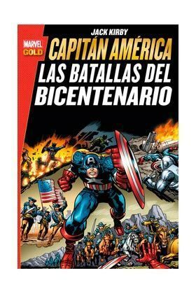 CAPITAN AMERICA. LAS BATALLAS DEL BICENTENARIO (MARVEL GOLD)