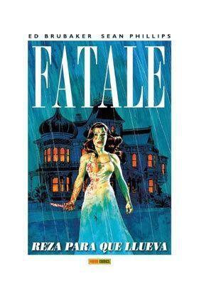 FATALE #04 REZA PARA QUE LLUEVA