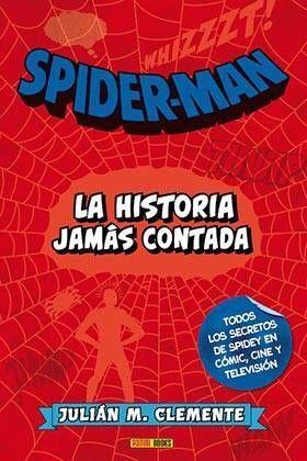 SPIDERMAN: LA HISTORIA JAMAS CONTADA