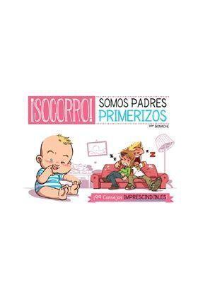 SOCORRO! SOMOS PADRES PRIMERIZOS