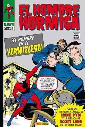 EL HOMBRE HORMIGA: EL HOMBRE EN EL HORMIGUERO