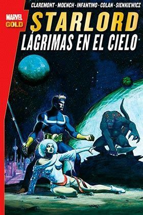 STARLORD. LAGRIMAS EN EL CIELO (MARVEL GOLD)