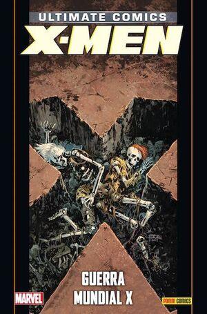 PACK ULTIMATE #95 ULTIMATE X-MEN 21:GUERRA MUNDIAL X