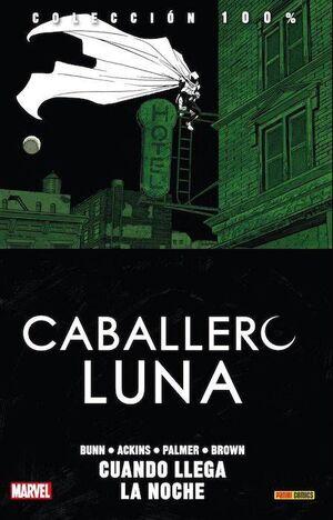 EL CABALLERO LUNA VOL 3 #03. MOON KNIGHT (100% MARVEL)
