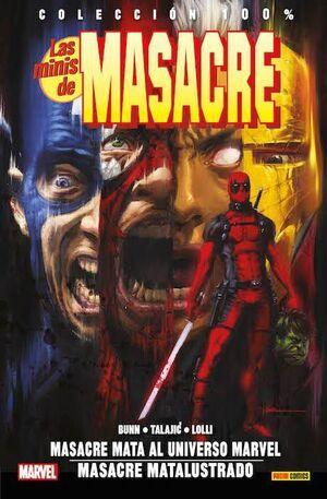 LAS MINIS DE MASACRE #02. MASACRE MATA AL UNIVERSO MARVEL / MASACRE MATALUS