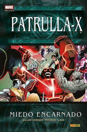 PATRULLA-X. MIEDO ENCARNADO (MARVEL DELUXE)